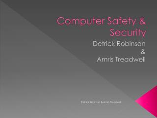 Computer Safety & Security