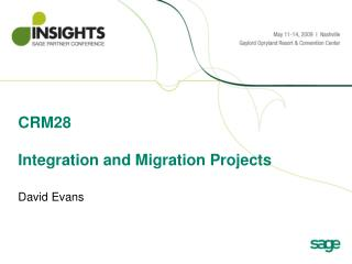CRM28 Integration and Migration Projects