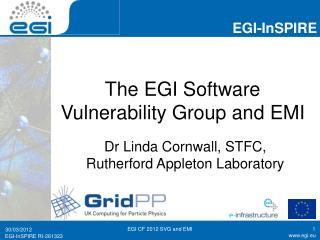 The EGI Software Vulnerability Group and EMI