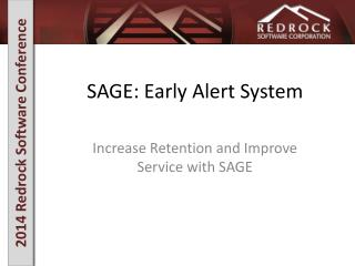 SAGE: Early Alert System