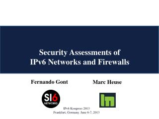Security  Assessments of IPv6  Networks and  Firewalls