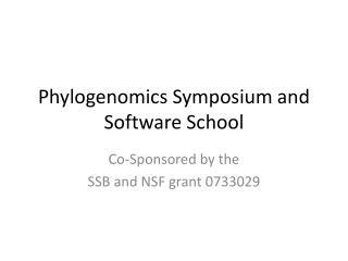 Phylogenomics  Symposium and Software School
