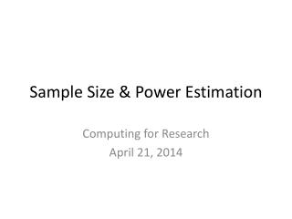 Sample Size & Power Estimation