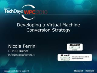 Developing a Virtual Machine Conversion Strategy