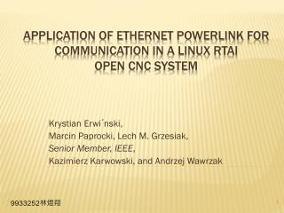 Application of Ethernet  Powerlink  for Communication in a Linux RTAI Open CNC system