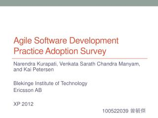 Agile Software Development Practice Adoption Survey