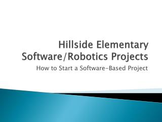 Hillside Elementary Software/Robotics Projects