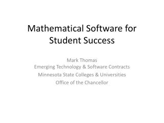 Mathematical Software for Student Success