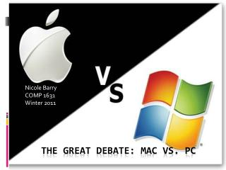 The great debate:  mac  vs. pc