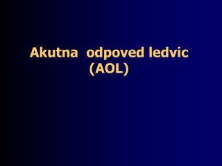 akutna  odpoved ledvic aol