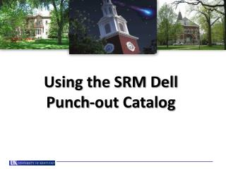 Using the SRM Dell  Punch-out Catalog