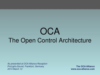 OCA The Open Control Architecture