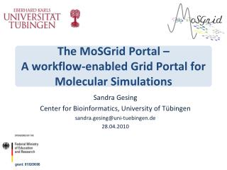 The  MoSGrid  Portal –  A workflow-enabled Grid Portal for Molecular Simulations