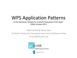 "WPS Application Patterns at the Workshop ""Models For Scientific Exploitation Of EO Data"" ESRIN, October 2012"