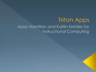 Triton Apps