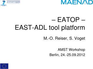 – EATOP – EAST-ADL tool platform