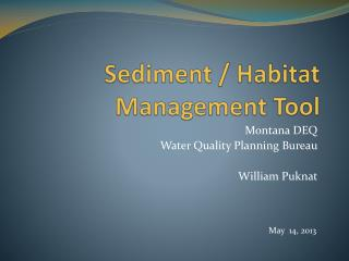 Sediment / Habitat Management Tool