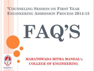 """ Counseling  Session on First Year Engineering Admission Process 2014-15"