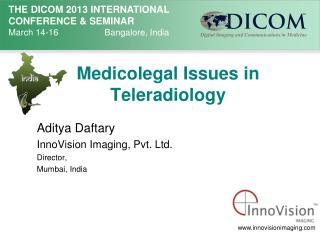 Medicolegal  Issues in  Teleradiology