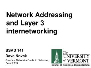 Network Addressing and Layer 3 internetworking