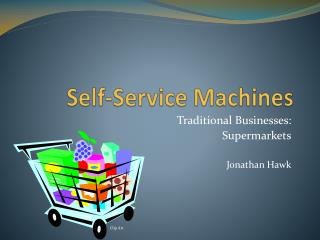 Self-Service Machines