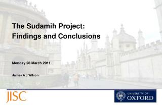 The Sudamih Project: Findings and Conclusions