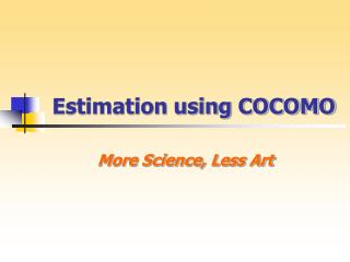 Estimation using COCOMO