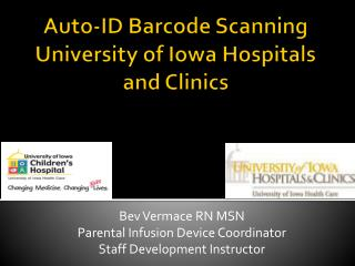 Auto-ID Barcode Scanning   University of Iowa Hospitals and Clinics