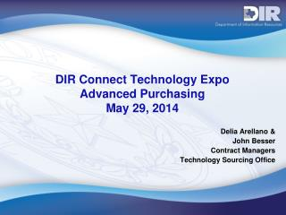 DIR Connect Technology Expo Advanced Purchasing May 29, 2014