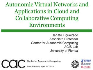 Autonomic Virtual Networks and Applications in Cloud and Collaborative Computing Environments