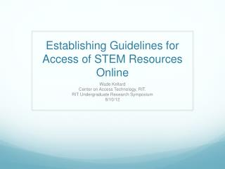 Establishing Guidelines for Access of STEM Resources Online