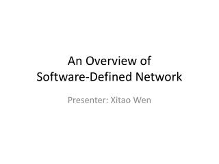 An Overview of  Software-Defined Network