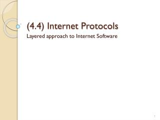 (4.4) Internet Protocols