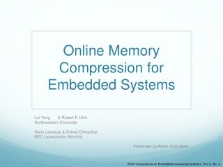 Online Memory Compression for Embedded Systems