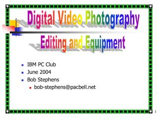Digital Video Power Point 2004 Class on Digital Video