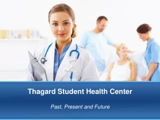 Thagard Student Health  Center