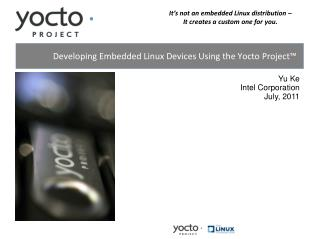 Developing Embedded Linux Devices Using the Yocto Project™