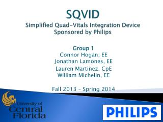SQVID  Simplified Quad-Vitals Integration Device Sponsored by Philips