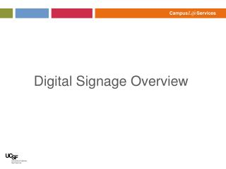 Digital Signage Overview