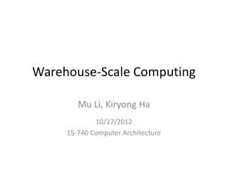 Warehouse-Scale Computing