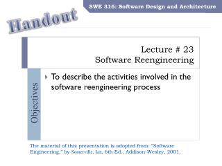 Lecture #  23 Software Reengineering
