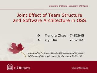 Joint Effect of Team Structure and Software Architecture in OSS