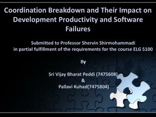 Coordination Breakdown and Their Impact on Development Productivity and Software Failures