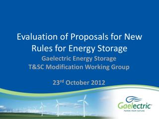 Evaluation of Proposals for New Rules for Energy Storage