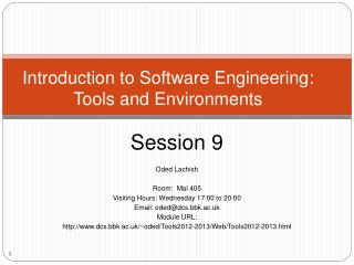 Introduction to Software Engineering: Tools and Environments