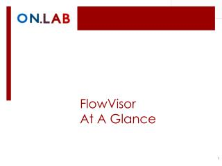 FlowVisor At A Glance