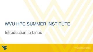 WVU HPC Summer Institute