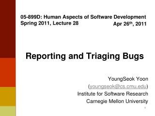05-899D: Human Aspects of Software Development Spring 2011, Lecture 28