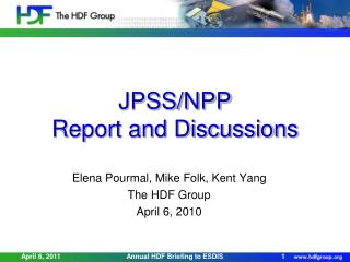 JPSS/NPP Report and Discussions