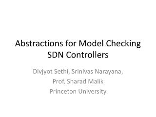 Abstractions for Model Checking SDN Controllers